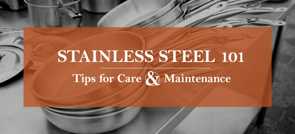 Stainless Steel Equipment Care and Cleaning | ACityDiscount
