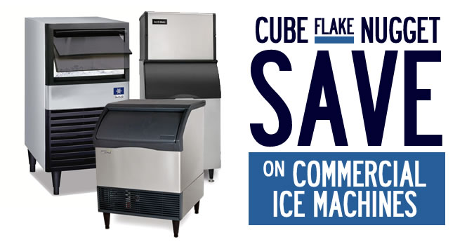 Save On Commercial Ice Machines & Accessories