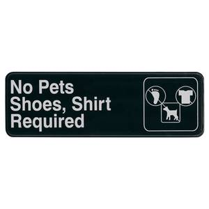 Update 3 x 9 No Pets, Shirts & Shoes Required Sign Black Plastic - S39-19BK